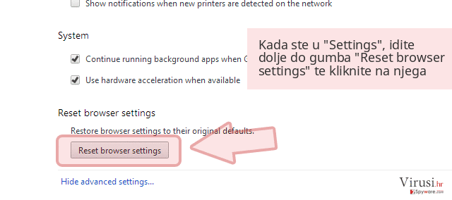 Kada ste u 'Settings', idite dolje do gumba 'Reset browser settings' te kliknite na njega