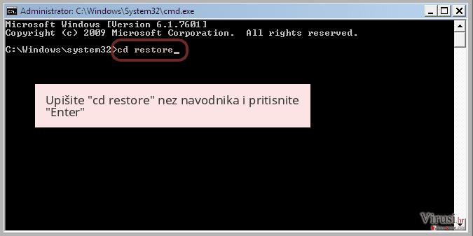 Upišite 'cd restore' nez navodnika i pritisnite 'Enter'